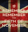 REMEMBER REMEMBER THE FIFTH OF NOVEMBER - Personalised Poster A4 size