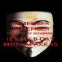 REMEMBER REMEMBER THE FIFTH OF NOVEMBER IT'S MY B-DAY MOTHAFAKKAS - Personalised Poster A4 size