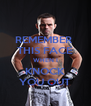 REMEMBER  THIS FACE WHEN I KNOCK YOU OUT - Personalised Poster A4 size