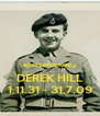 REMEMBERING DEREK HILL 1.11.31 - 31.7.09 - Personalised Poster A4 size