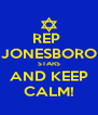 REP  JONESBORO STARS AND KEEP CALM! - Personalised Poster A4 size