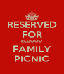 RESERVED FOR ELGOOD FAMILY PICNIC - Personalised Poster A4 size