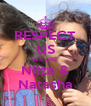 RESPECT US WE ARE Nilza & Natasha - Personalised Poster A4 size