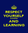 RESPECT YOURSELF OTHERS AND LEARNING - Personalised Poster A4 size