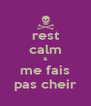rest calm & me fais pas cheir - Personalised Poster A4 size