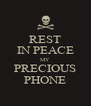 REST IN PEACE MY PRECIOUS PHONE - Personalised Poster A4 size