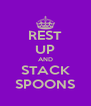 REST UP AND STACK SPOONS - Personalised Poster A4 size