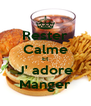 Rester Calme Et J' adore Manger - Personalised Poster A4 size
