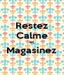 Restez Calme et Magasinez  - Personalised Poster A4 size