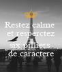 Restez calme  et resperctez les  six pilliers  de caractere - Personalised Poster A4 size