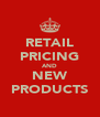 RETAIL PRICING AND NEW PRODUCTS - Personalised Poster A4 size
