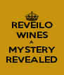 REVEILO WINES A MYSTERY REVEALED - Personalised Poster A4 size