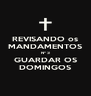REVISANDO os MANDAMENTOS Nº 3 GUARDAR OS DOMINGOS - Personalised Poster A4 size