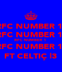 RFC NUMBER 1  RFC NUMBER 1  RFC NUMBER 1  RFC NUMBER 1  FT CELTIÇ |3 - Personalised Poster A4 size