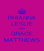 RHIANNA LESLIE AND GRACE MATTHEWS - Personalised Poster A4 size