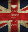 Rian Loves Sophie 22.08.2012  XxxxX - Personalised Poster A4 size