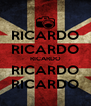 RICARDO RICARDO RICARDO RICARDO RICARDO - Personalised Poster A4 size