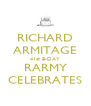RICHARD ARMITAGE 41st B-DAY RARMY CELEBRATES - Personalised Poster A4 size