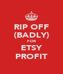 RIP OFF (BADLY) FOR ETSY PROFIT - Personalised Poster A4 size