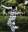 RIPERILE VANGHANA VA MINA VO XONGA - Personalised Poster A4 size
