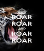 ROAR ROAR AND ROAR ROAR - Personalised Poster A4 size
