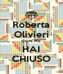 Roberta Olivieri CON ME HAI CHIUSO - Personalised Poster A4 size