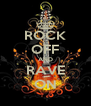 ROCK OFF AND RAVE ON - Personalised Poster A4 size