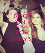 ROCK ON ! 2 DAYS FOR GREY'S  - Personalised Poster A4 size