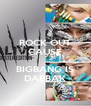 ROCK OUT CAUSE  BIGBANG IS DAEBAK - Personalised Poster A4 size