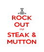 ROCK OUT TO STEAK & MUTTON - Personalised Poster A4 size