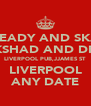 ROCK STEADY AND SKA NIGHT SIR COCKSHAD AND DR YES YES LIVERPOOL PUB,JJAMES ST LIVERPOOL ANY DATE - Personalised Poster A4 size