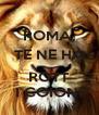 ROMA, TE NE HA  ROTT I COIONI - Personalised Poster A4 size