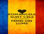 ROMANCELE SUNT CELE MAI FRUMOASE FEMEI DIN LUME - Personalised Poster A4 size