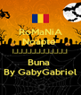 RoMaNiA Noapte  |_|_|_|_|_|_|_|_|_|_|_|_| Buna  By GabyGabriel - Personalised Poster A4 size
