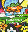 ROMERO BRITTO LOVES YOU AND PARABÉNS LUCAS - Personalised Poster A4 size