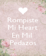 Rompiste Mi Heart  En Mil  Pedazos - Personalised Poster A4 size