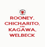 ROONEY, CHICHARITO, AND KAGAWA, WELBECK - Personalised Poster A4 size