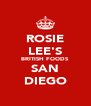 ROSIE LEE'S BRITISH FOODS SAN DIEGO - Personalised Poster A4 size