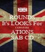 ROUNDS It's LOOKS For CONVERS ATIONS SAB CD - Personalised Poster A4 size