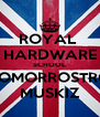 ROYAL  HARDWARE SCHOOL SOMORROSTRO MUSKIZ - Personalised Poster A4 size
