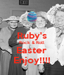 Ruby's Rock & Roll Easter Enjoy!!!! - Personalised Poster A4 size