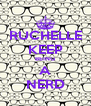 RUCHELLE KEEP BEING A NERD - Personalised Poster A4 size