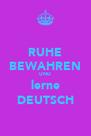 RUHE BEWAHREN UND lerne DEUTSCH - Personalised Poster A4 size