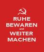 RUHE BEWAREN und WEITER MACHEN - Personalised Poster A4 size