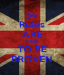Rules ARE MADE TO BE BROKEN - Personalised Poster A4 size
