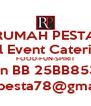 RUMAH PESTA All Event Catering FOOD-FUN-SPIRIT Pin BB 25BB8531 rumahpesta78@gmail.com - Personalised Poster A4 size