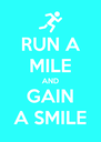 RUN A MILE AND GAIN A SMILE - Personalised Poster A4 size