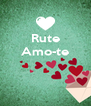 Rute Amo-te    - Personalised Poster A4 size