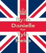 Ryan Danielle Kye Tyla Keira - Personalised Poster A4 size