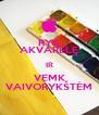 RYK AKVARELĘ IR VEMK VAIVORYKŠTĖM - Personalised Poster A4 size
